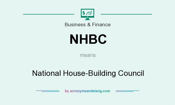What does NHBC mean? It stands for National House-Building Council