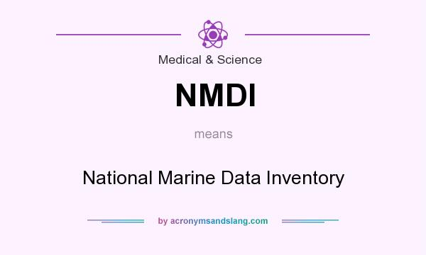 What does NMDI mean? It stands for National Marine Data Inventory