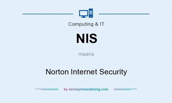What does NIS mean? It stands for Norton Internet Security