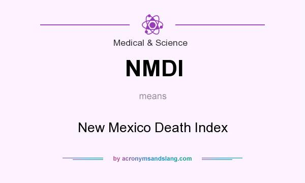 What does NMDI mean? It stands for New Mexico Death Index