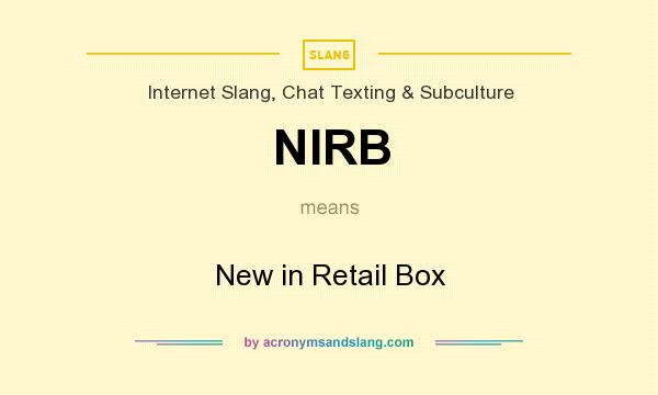 What does NIRB mean? It stands for New in Retail Box
