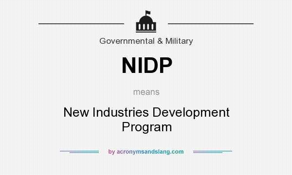 What does NIDP mean? It stands for New Industries Development Program