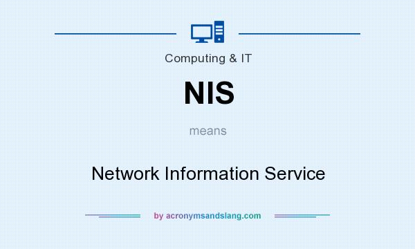 What does NIS mean? It stands for Network Information Service