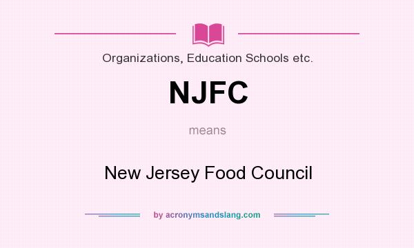 What does NJFC mean? It stands for New Jersey Food Council