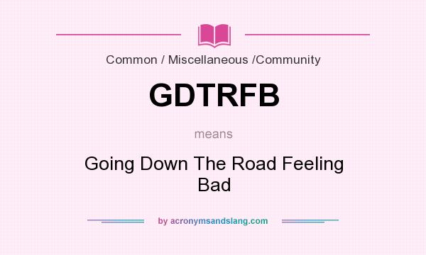 bad road means