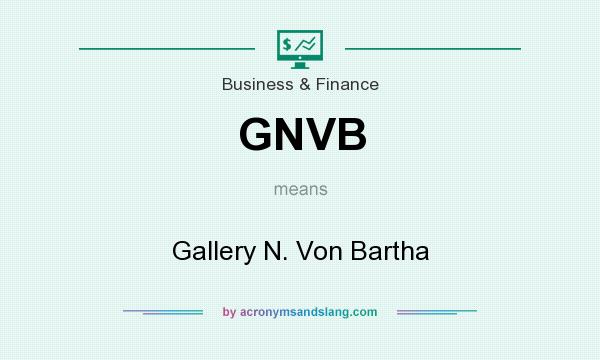 What does GNVB mean? It stands for Gallery N. Von Bartha
