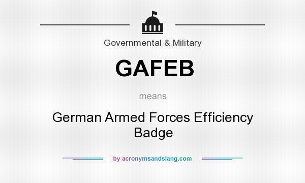What does GAFEB mean? It stands for German Armed Forces Efficiency Badge