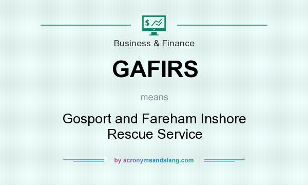 What does GAFIRS mean? It stands for Gosport and Fareham Inshore Rescue Service