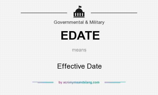 What does EDATE mean? It stands for Effective Date