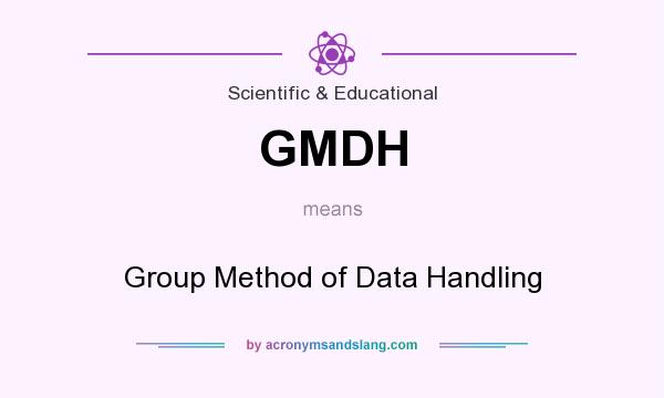 What does GMDH mean? It stands for Group Method of Data Handling