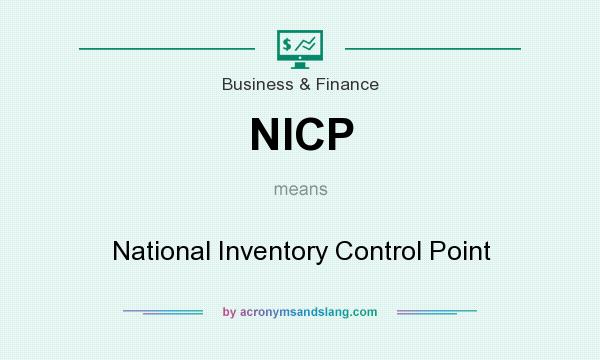 What does NICP mean? It stands for National Inventory Control Point