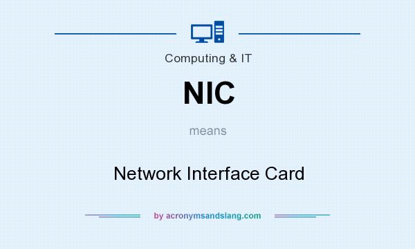 What does NIC mean? It stands for Network Interface Card