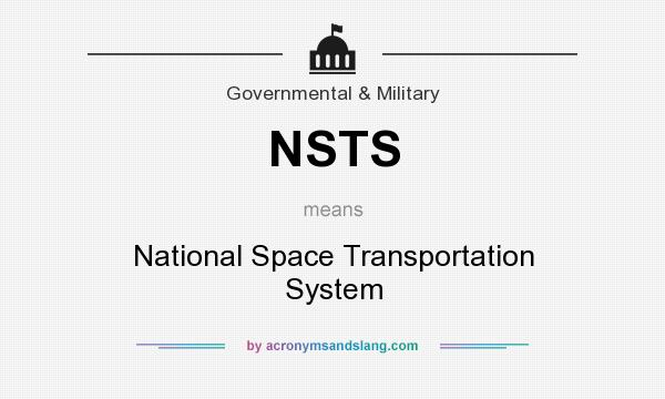 What does NSTS mean? It stands for National Space Transportation System