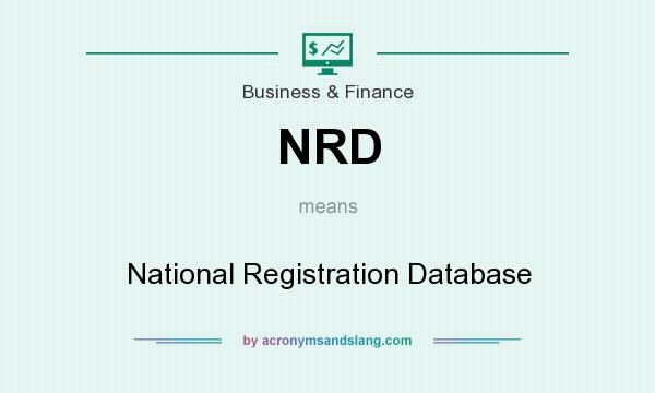 What does NRD mean? It stands for National Registration Database