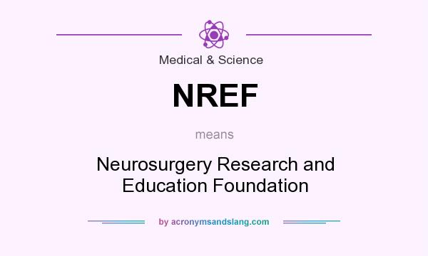 NREF - Neurosurgery Research and Education Foundation in ...