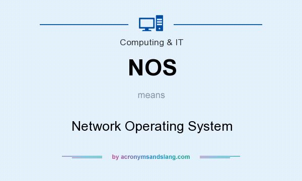 What does NOS mean? It stands for Network Operating System