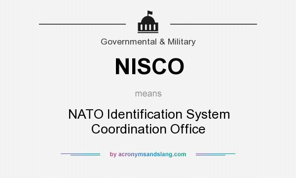 What does NISCO mean? It stands for NATO Identification System Coordination Office