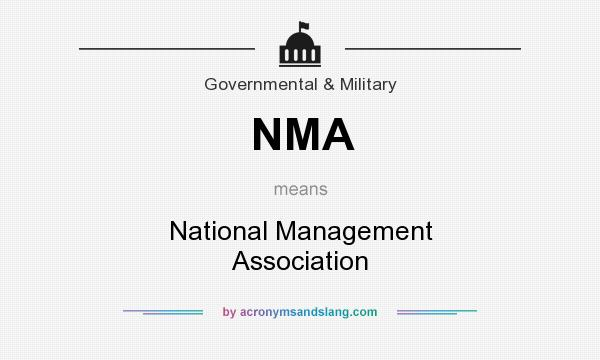 What does NMA mean? It stands for National Management Association
