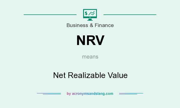 What does NRV mean? It stands for Net Realizable Value