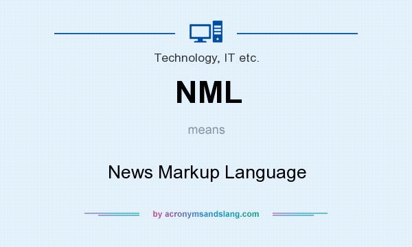 What does NML mean? It stands for News Markup Language