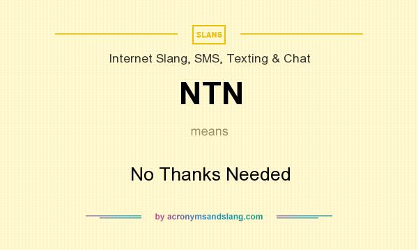 What does ntn mean in texting