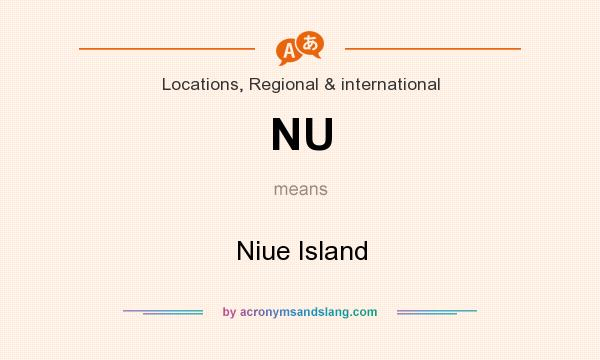 What does NU mean? It stands for Niue Island