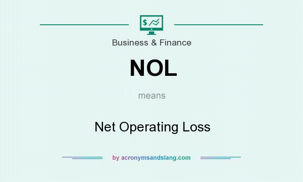 What does NOL mean? It stands for Net Operating Loss