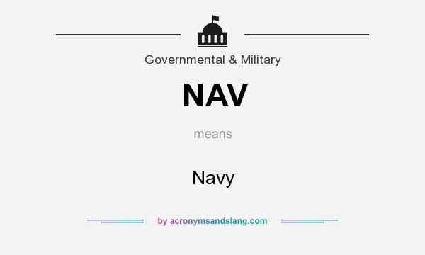 What does NAV mean? It stands for Navy