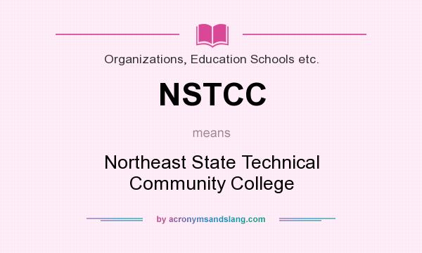 What does NSTCC mean? It stands for Northeast State Technical Community College
