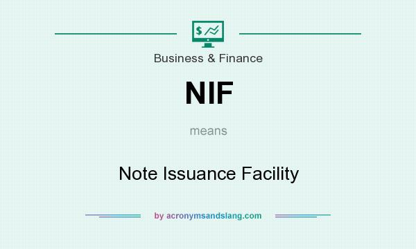 What does NIF mean? It stands for Note Issuance Facility