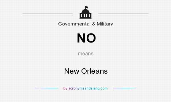What does NO mean? It stands for New Orleans