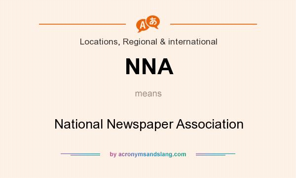 What does NNA mean? It stands for National Newspaper Association
