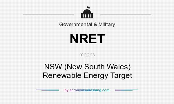 What does NRET mean? It stands for NSW (New South Wales) Renewable Energy Target