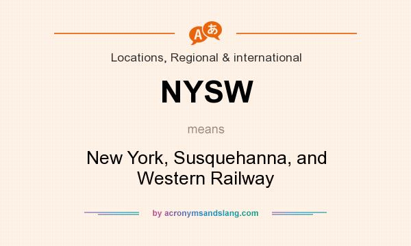 What does NYSW mean? It stands for New York, Susquehanna, and Western Railway