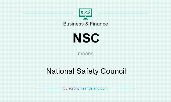 What does NSC mean? It stands for National Safety Council