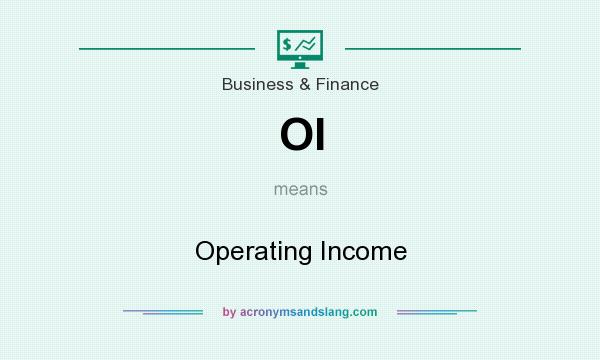 What does OI mean? It stands for Operating Income