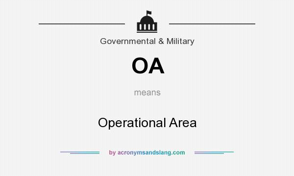 What does OA mean? It stands for Operational Area