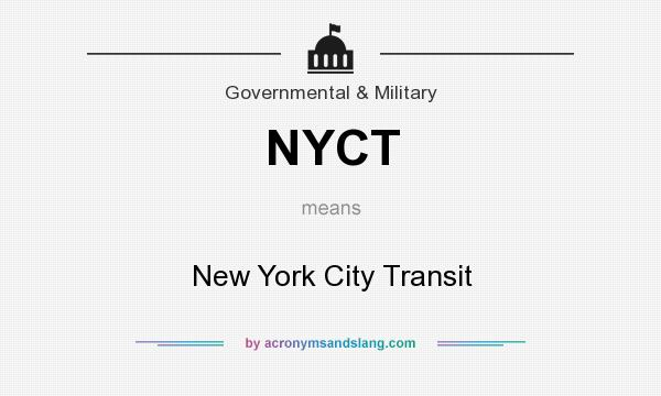 What does NYCT mean? It stands for New York City Transit