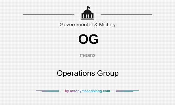 What does OG mean? It stands for Operations Group