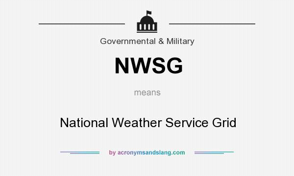 What does NWSG mean? It stands for National Weather Service Grid