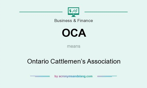 What does OCA mean? It stands for Ontario Cattlemen's Association