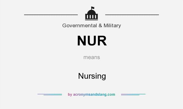What does NUR mean? It stands for Nursing