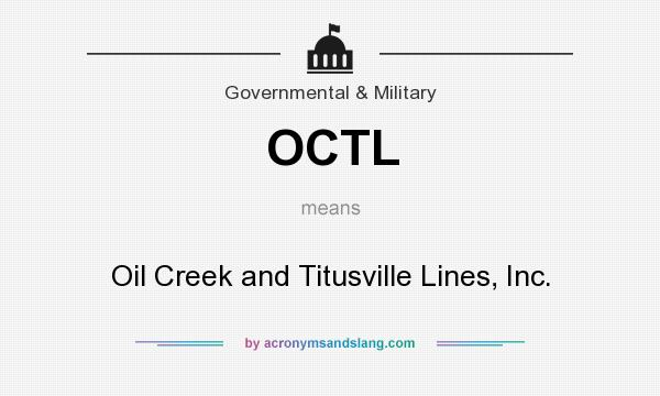 What does OCTL mean? It stands for Oil Creek and Titusville Lines, Inc.