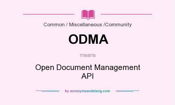 What does ODMA mean? It stands for Open Document Management API