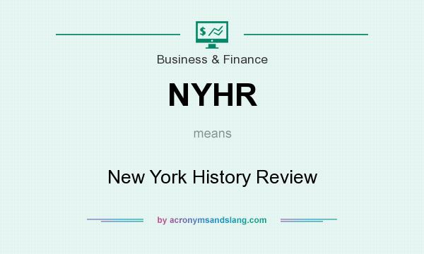 What does NYHR mean? It stands for New York History Review