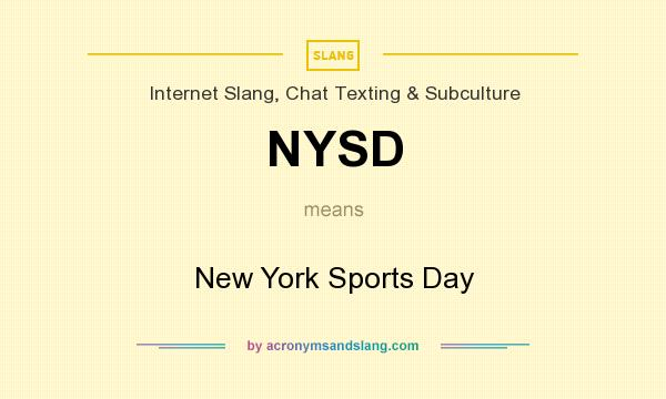 What does NYSD mean? It stands for New York Sports Day