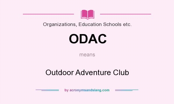 ODAC - Outdoor Adventure Club in Organizations, Education