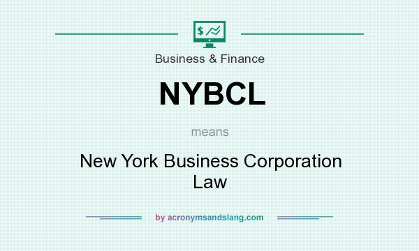 What does NYBCL mean? It stands for New York Business Corporation Law