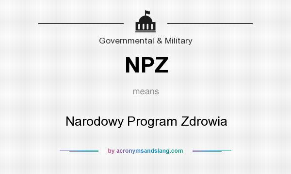 What does NPZ mean? It stands for Narodowy Program Zdrowia