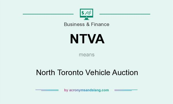 What does NTVA mean? It stands for North Toronto Vehicle Auction